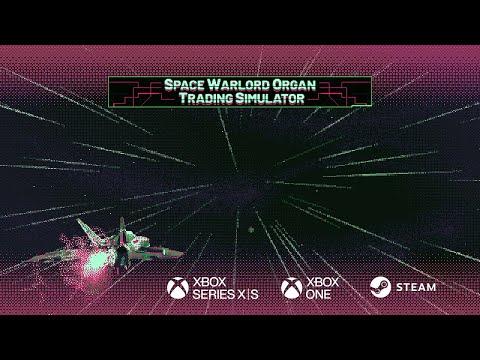 Разработчики Space Warlord Organ Trading Simulator объявили, что добавят игру в Game Pass в день релиза