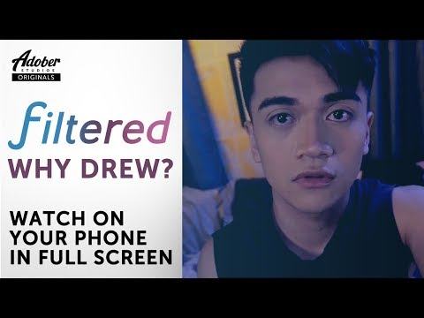 """Filtered (Ep 2) - """"Why Drew?"""""""