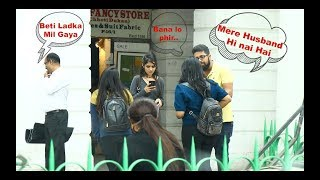 Mere Husband Hi Nahi Hai / Watch Prank on Delhi Cute Girls / Ashwin Kumartist