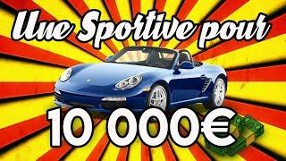 TU ACHÈTES QUOI COMME SPORTIVE AVEC 10000€ ???