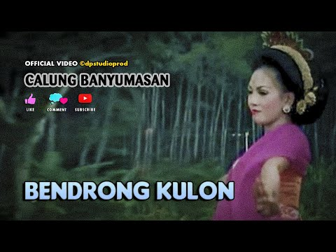 Calung Lengger Banyumasan BENDRONG KULON Gending Campursari Jawa ©dpstudioprod [OFFICIAL VIDEO] mp3