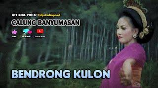 Lengger Banyumasan BENDRONG KULON || Gending Calung Campursari @dpstudioprod