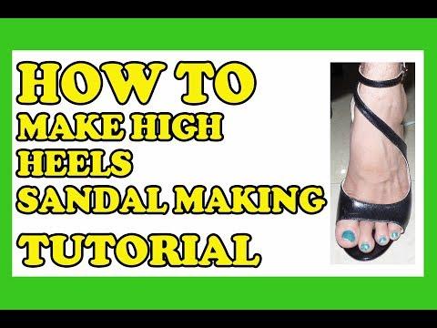 How to make high heels, custom heels sandal making tutorial of a leather sandal