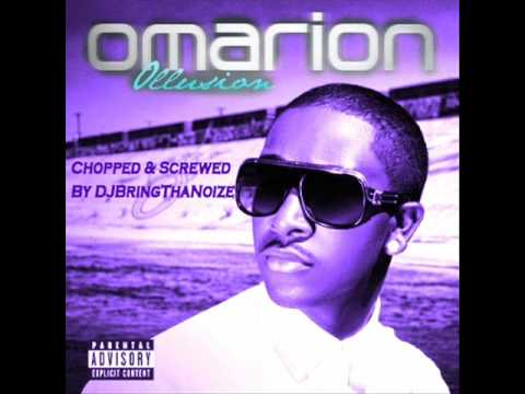 Omarion Wet Chopped and Screwed