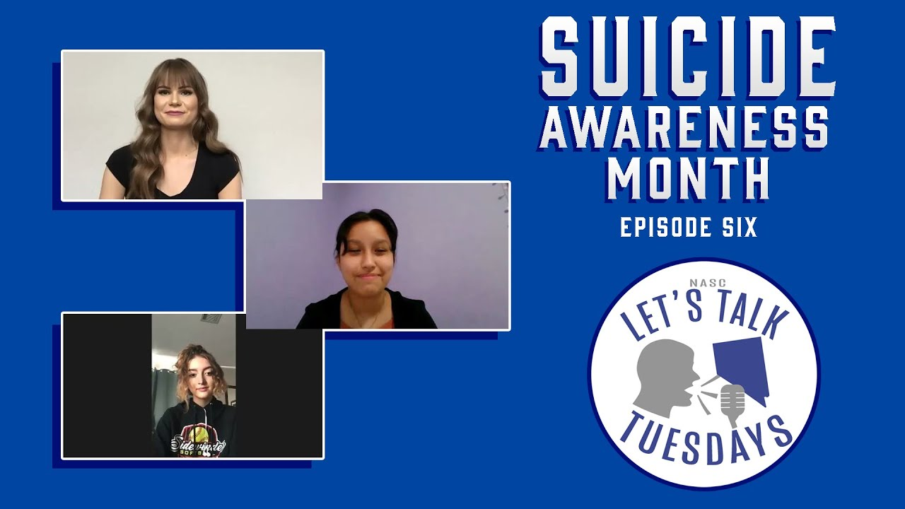 NASC Let's Talk Tuesday | Suicide Awareness Month | Episode Six
