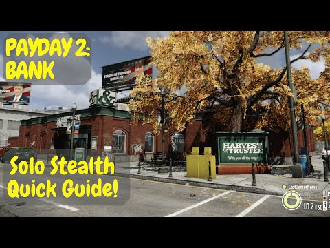 Payday 2: How to Solo Stealth Bank Heist |