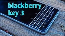 BlackBerry Key 3 First Look,Introduction,Price,Phone Specifications