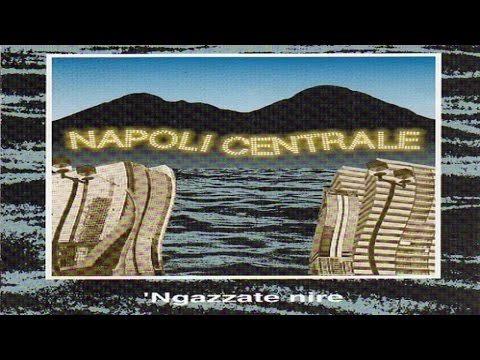 Napoli Centrale - 'Ngazzate Nire [full album]