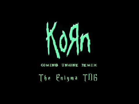 KoRn  Coming Undone The Enigma TNG Remix