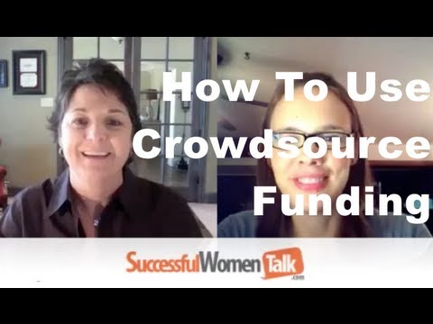 How To Crowdsource  For Funding with Kerri Smith