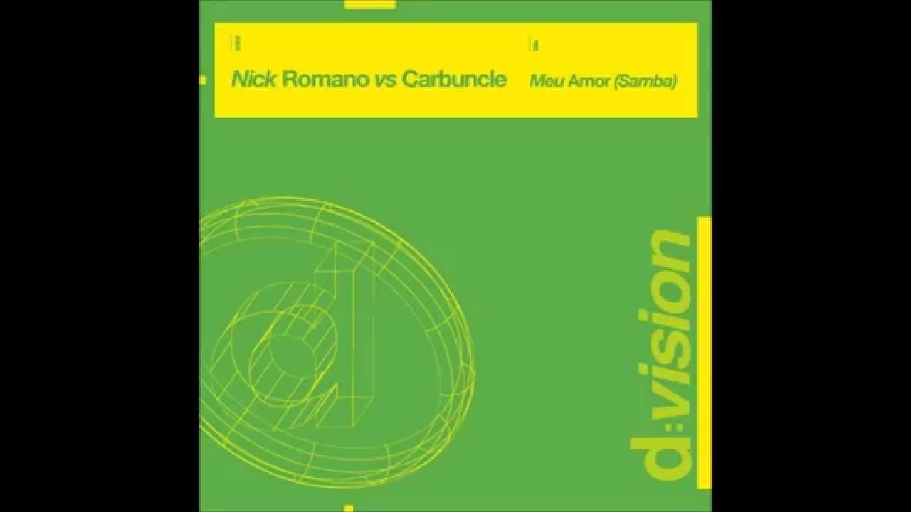 hight resolution of nick romano vs carbuncle meu amor samba electro main mix
