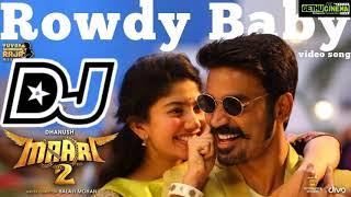 Rowdy Baby DJ Song || Maari 2 Movie DJ Songs || Telugu Latest DJSongs || Telugu Roadshow DJ Songs