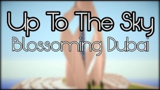 Up To The Sky | Episode 2 | Blossoming Dubai