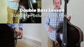 Standing Posture & Setting Double Bass Height. Beginner Upright Bass Lesson: (L#5)