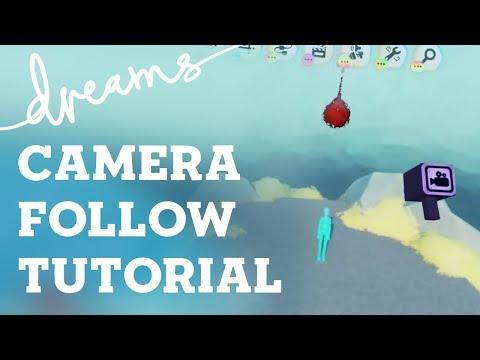 Dreams Tutorial - Player Following Camera