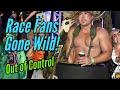 Race Fans Gone Wild