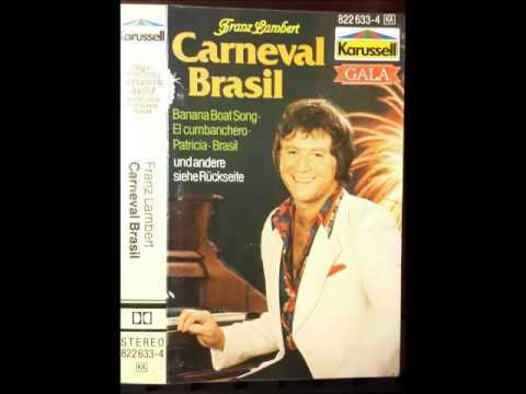 "FRANZ LAMBERT "" CARNEVAL BRASIL"""