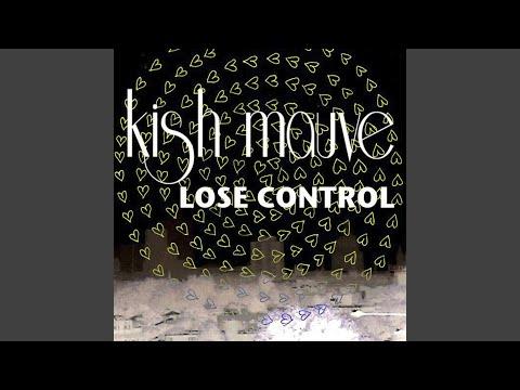 Lose Control (Kish Mauve Extended Remix)