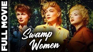 Swamp Women (1956)   American Adventure Film   Carole Mathews, Beverly Garland