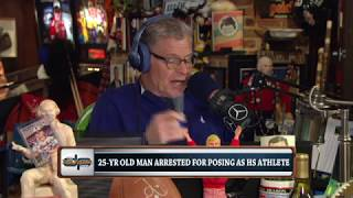 25 Yr Old Poses As 17 Yr Old High School Hoops Freshman | The Dan Patrick Show | 5/17/18