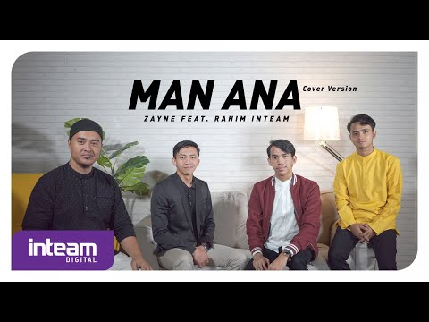 Zayne Feat. Rahim Inteam - Man Ana (Cover Version)