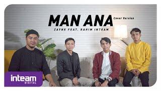 Download lagu Zayne feat. Rahim Inteam - Man Ana (Cover Version)