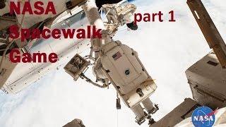 Station Spacewalk Game: Part 1  - Take a tour
