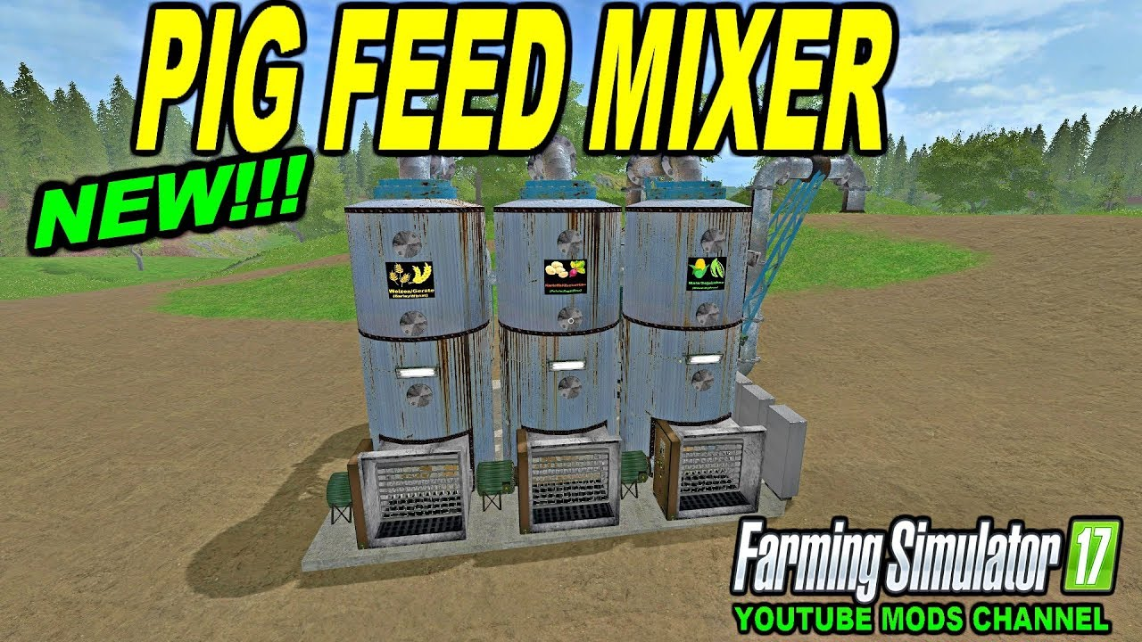 Fs 17 Mods New Pig Feed Mixer Youtube