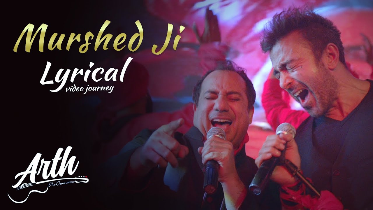 Murshed Ji Sing Along Full Song   Arth The Destination
