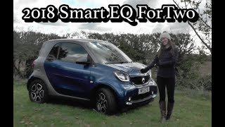 2018 Smart EQ ForTwo   Quick Review