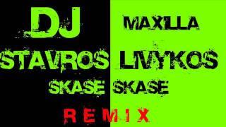 Stavros Livykos & Dj Maxilla - Skase, Skase (Remix)