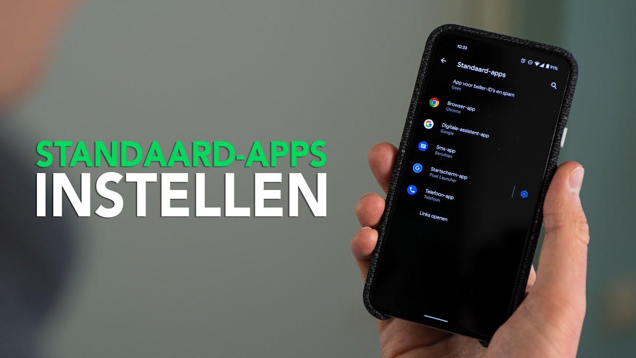 Zo stel je standaard-apps in op je Android-toestel