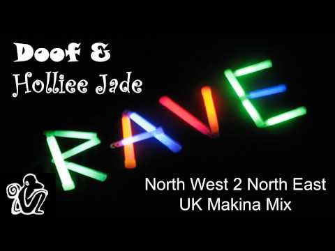 Doof & Holliee Jade - North West 2 North East Makina Mix
