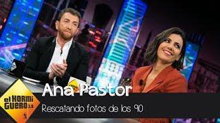 Las fotos de Ana Pastor y Pablo Motos en los 90 - El Hormiguero 3.0