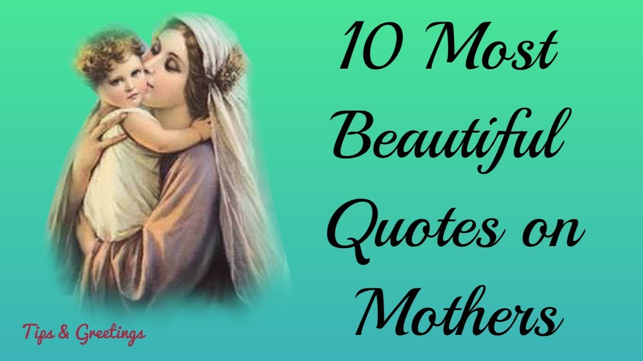 Mothers day special 10 most beautiful quotes on mothers happy mothers day special 10 most beautiful quotes on mothers happy mothers daymothers day quotes thecheapjerseys Choice Image