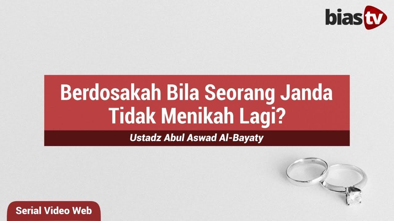 Berdosakah Bila Seorang Janda Tidak Menikah Lagi Bimbingan Islam