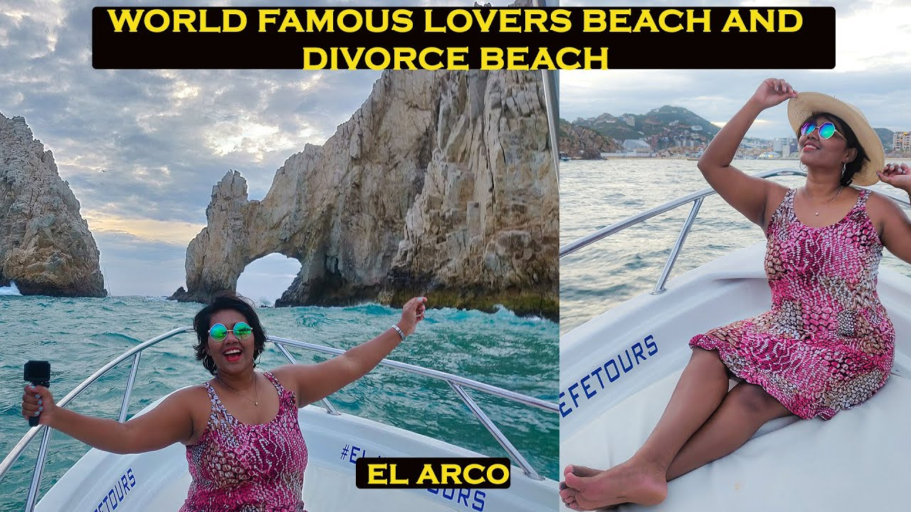 EL ARCO | World famous lovers beach and divorce beach | Los Cabos
