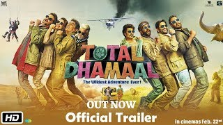 Total Dhamaal Official Trailer | Out Now | Ajay, Anil, Madhuri | Feb. 22nd