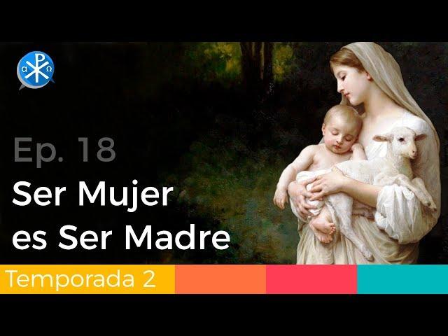 Ser Mujer es Ser Madre - Perseverancia