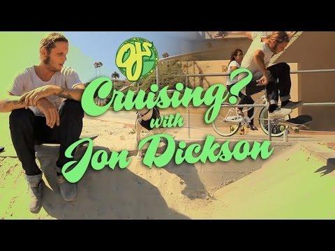 OJ Wheels: Cruising with Jon Dickson