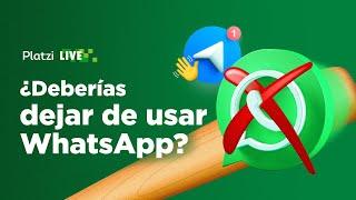 ¿Deberíamos dejar de usar WhatsApp?