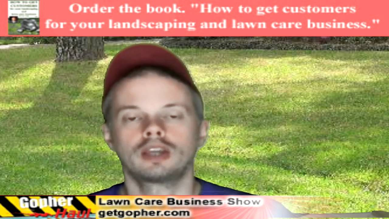 Lawn care advertising ideas - Most Profitable Leaf Cleanup Methods Gopherhaul 63 Lawn Care Customer Show Youtube