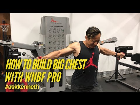 how-to-build-big-chest-with-wnbf-pro-kenneth-lo-|-#askkenneth-中文對白