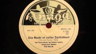 Kurt Henkels - Die Nacht ist voller Zärtlichkeit