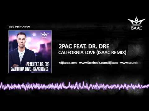 2Pac Feat. Dr. Dre - California Love (Isaac Remix)