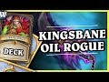 KINGSBANE OIL ROGUE - Hearthstone Deck Wild (K&C)