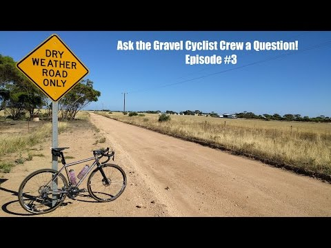 Ask the Gravel Cyclist Crew a Question! - Episode 3