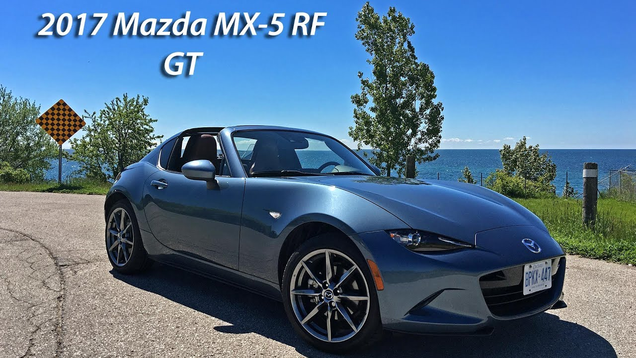 2017 Mazda Mx 5 Rf Gt Review You