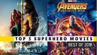 Top 5 SuperHero Movies [ BEST of 2018 ]