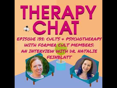135: Cults & Psychotherapy With Former Cult Members